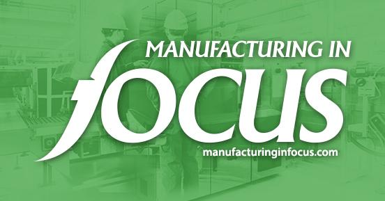 Manufacturing in Focus